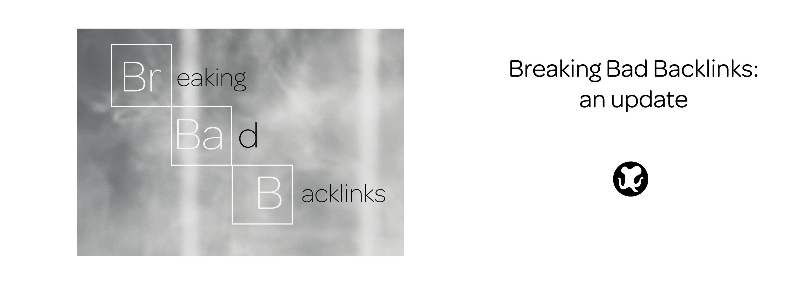Breaking Bad Backlinks v2