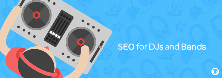SEO for DJs and Bands