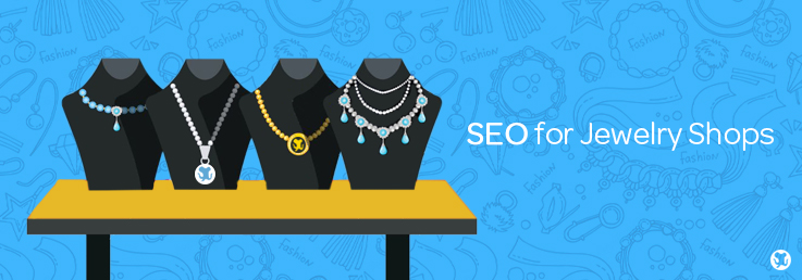 Cheatsheet: SEO for Jewelry Shops