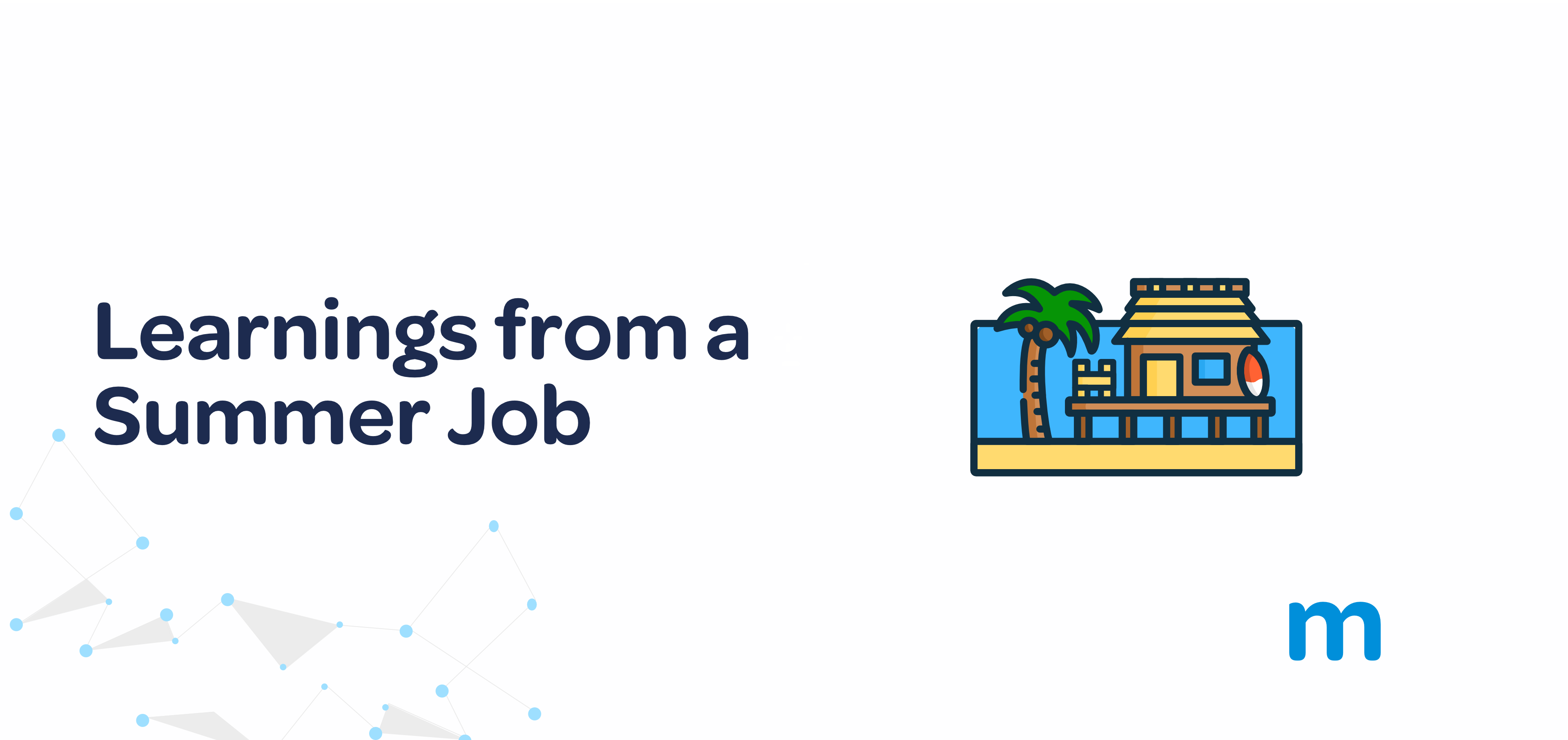 summer-job-learnings